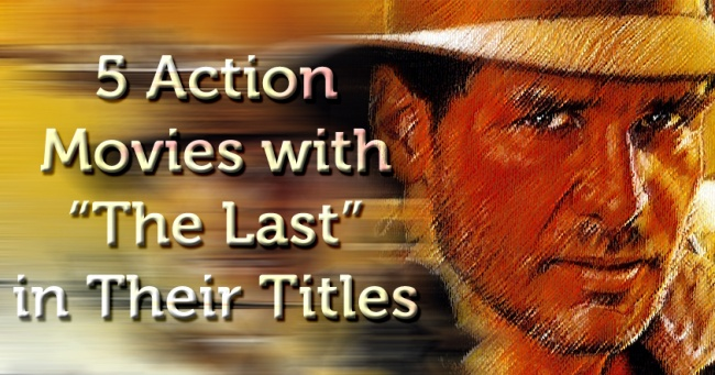 5 The Last Action Movies Banner