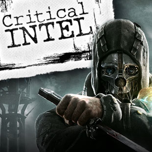 011514_Dishonored_CriticalIntel_3x3