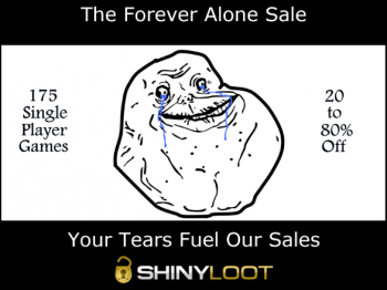 ShinyLoot Forever Alone valentines sale