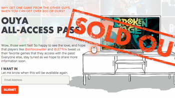Ouya Pass Sold Out