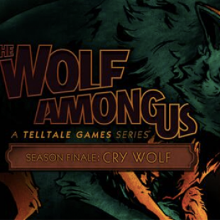 The Wolf Among Us Cry Wolf