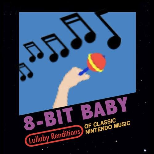8-Bit Baby Nintendo lullaby