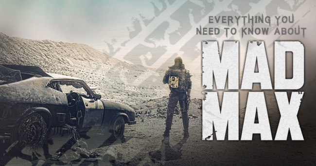 Everything You Need to Know About Mad Max - social