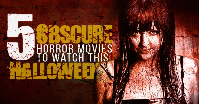 5 Obscure Horror Movies Halloween 2015 Banner