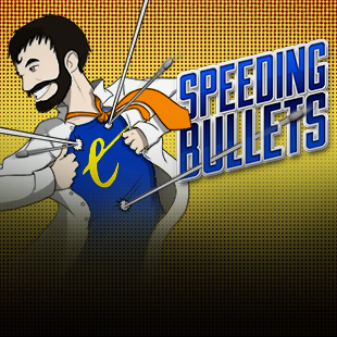 Speeding Bullets
