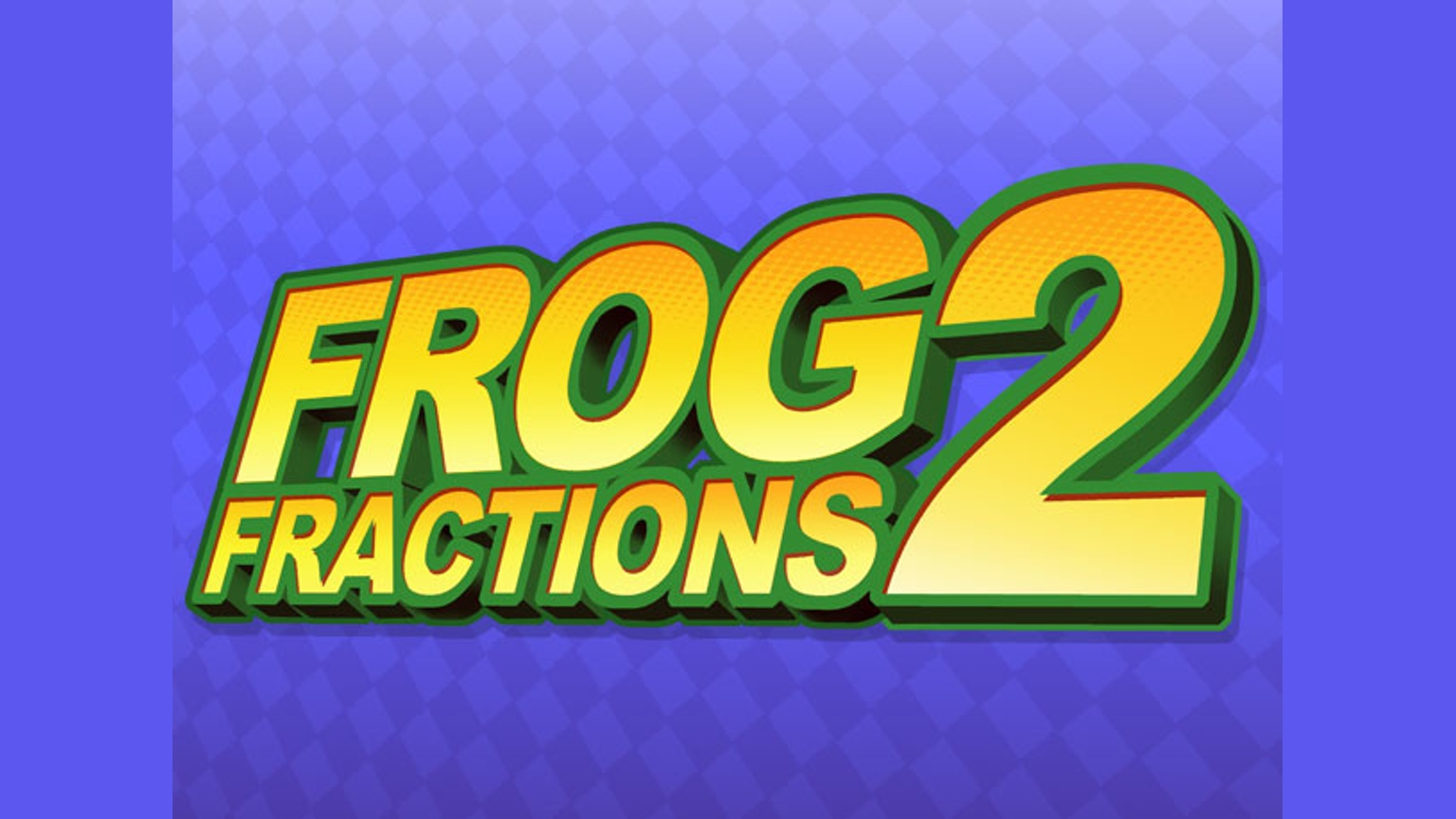 frog fractions 2
