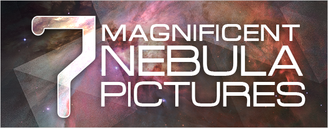 7 Magnificent Nebula Pictures from Hubble