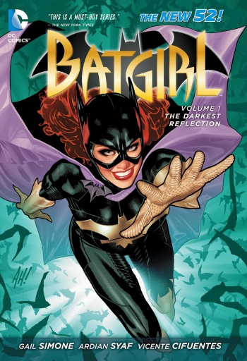 Batgirl Vol 1 The Darkest Reflection