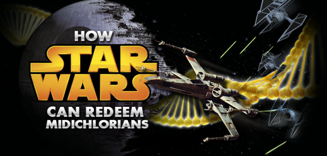 How Star Wars can redeem midichlorians fb
