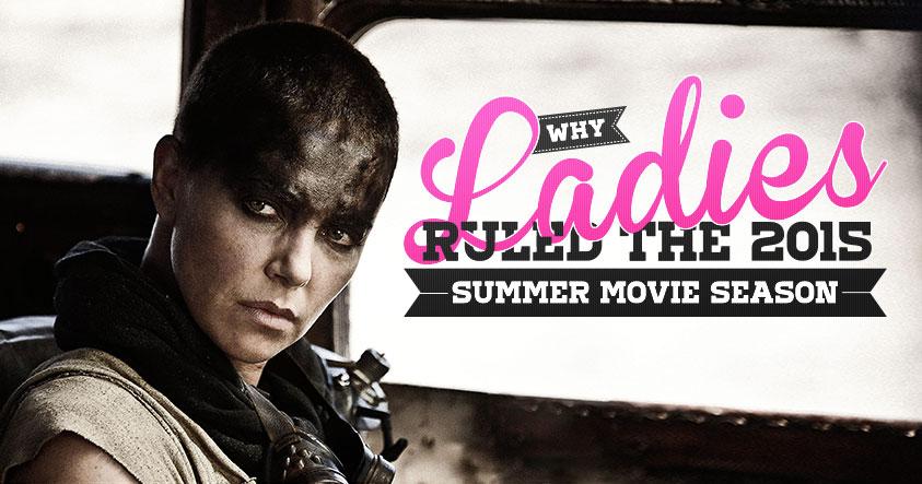 Why Ladies Ruled the 2015 Summer Movie Season social